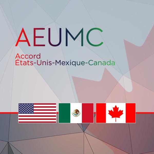 L'Accord États-Unis-Mexique-Canada (AEUMC)